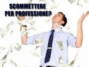 scommettere-per-professione